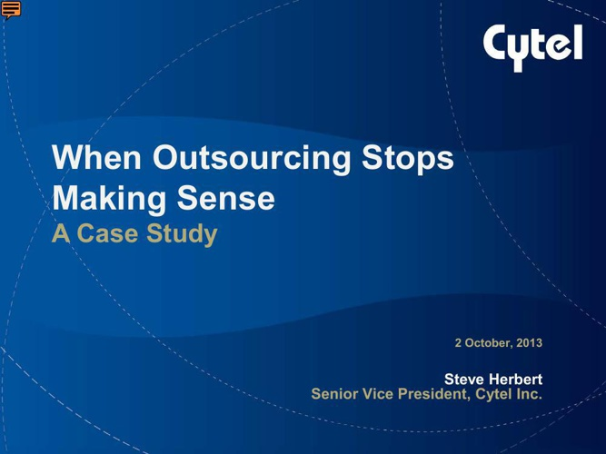 When Outsourcing Stops Making Sense (10/3/2013)