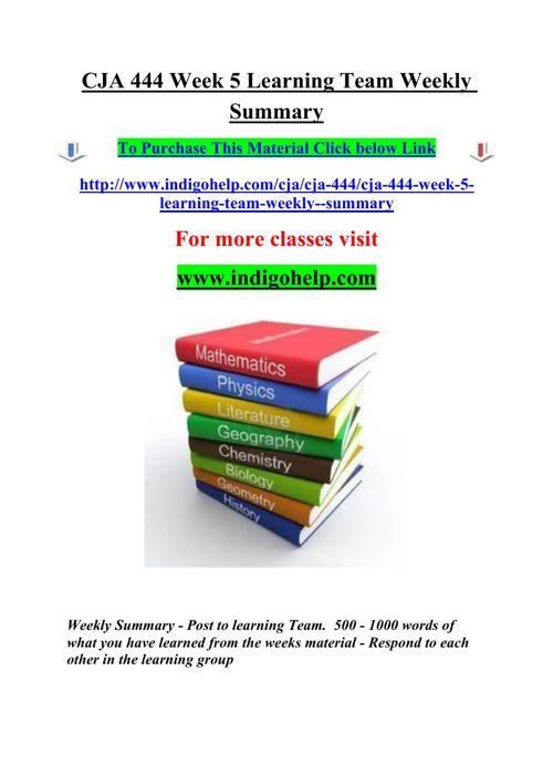 CJA 444 Week 5 Learning Team Weekly Summary