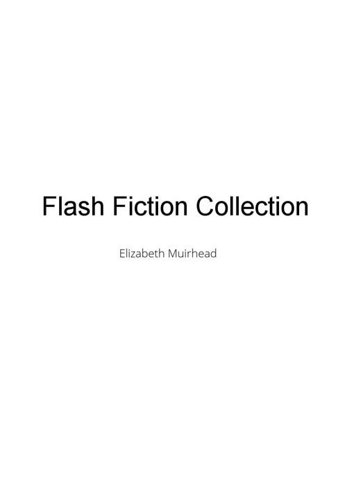 Flash Fiction Collection