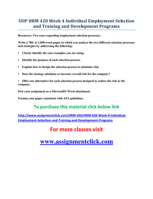 UOP HRM 420 Week 4 Individual Employment Selection and Training