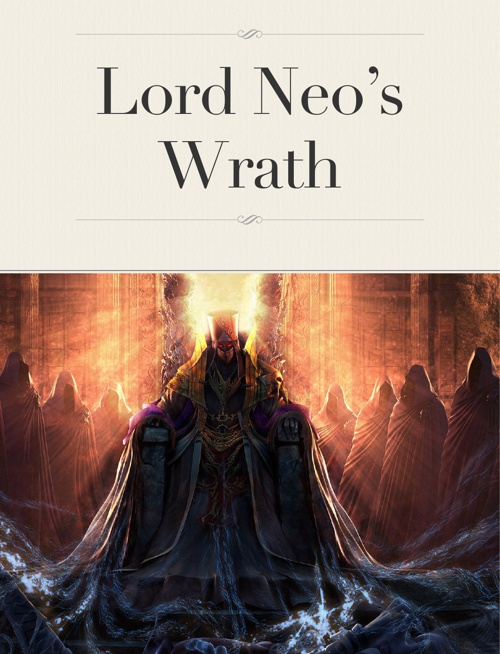 Lord Neo's Wrath