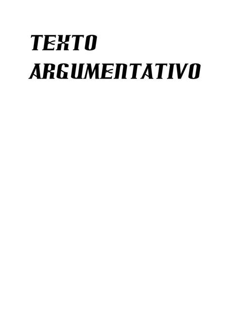 TEXTO ARGUMENTATIVO gonzalo