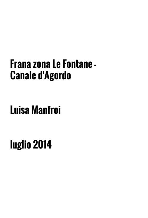 Canale d'Agordo - Frana zona Malga Le Fontane