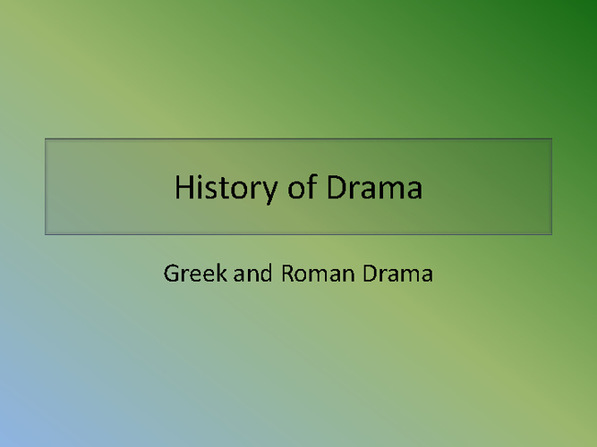 Greek and Roman Drama