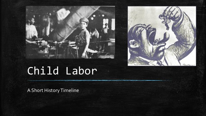 Industrial Revolution Child Labor Project