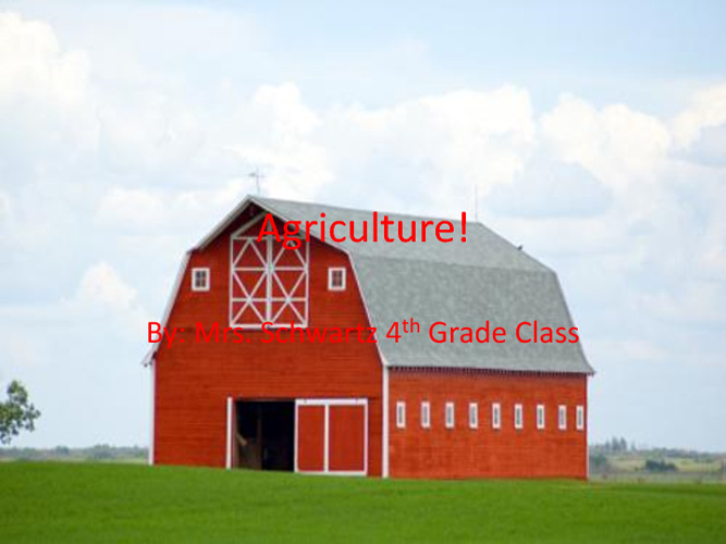 Agriculture!