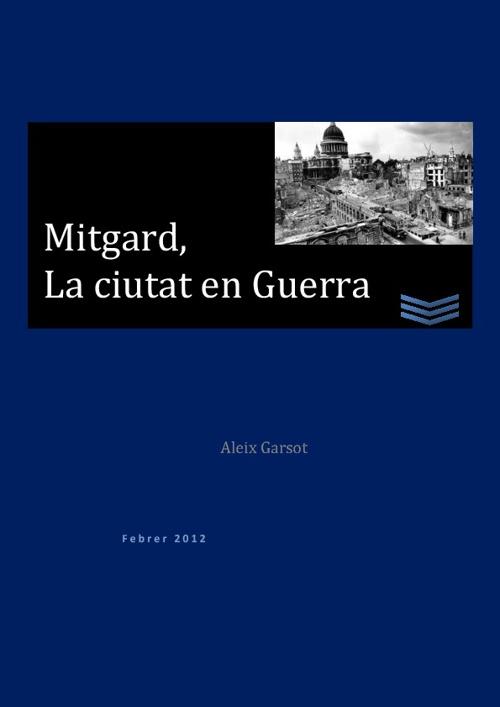 Mitgard, la ciutat en Guerra