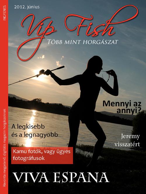 Vip Fish Magazin 2012 Június