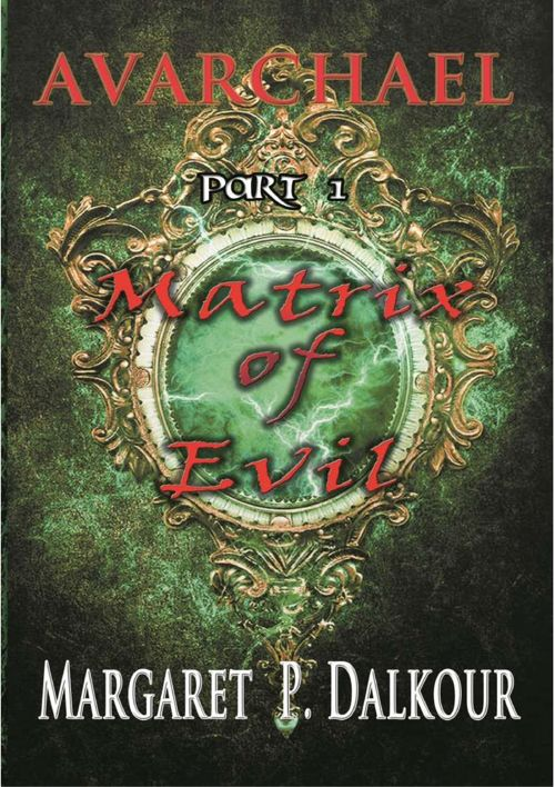 Matrix of Evil (Margaret Dalkour)