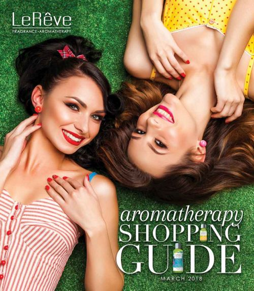 LeReve Aromatherapy Shopping Guide March 2018