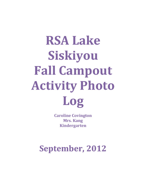 RSA Lake Siskiyou Campout Photo Journal for Caroline Covington