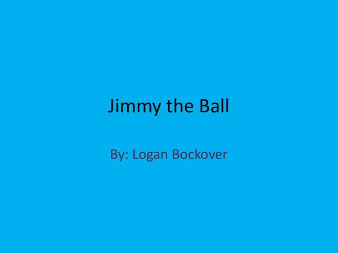 Jimmy the Ball