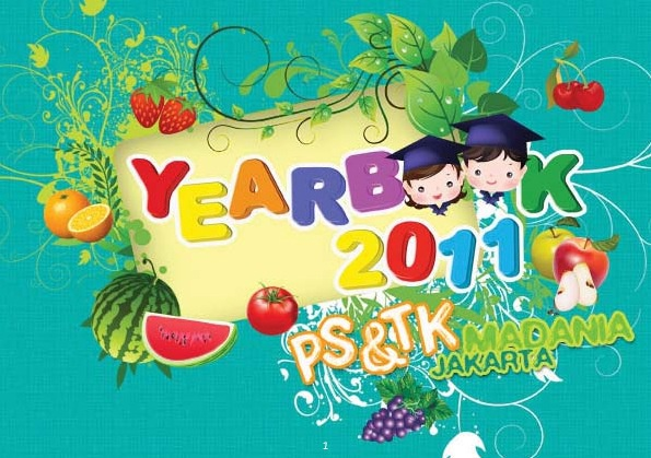 Yearbook TK&PS Madania 2011