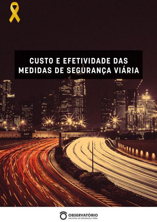 CUSTO E EFETIVIDADE DAS MEDIDAS DE SEGURANÇA VIÁRIA