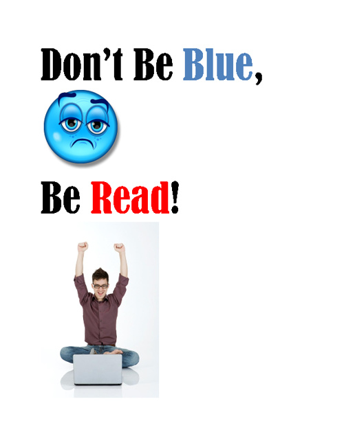 Don't Be Blue, Be Read!