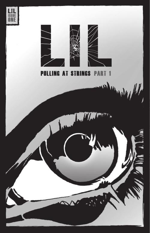 LIL ISSUE 1 - PULLING AT STRINGS PART 1
