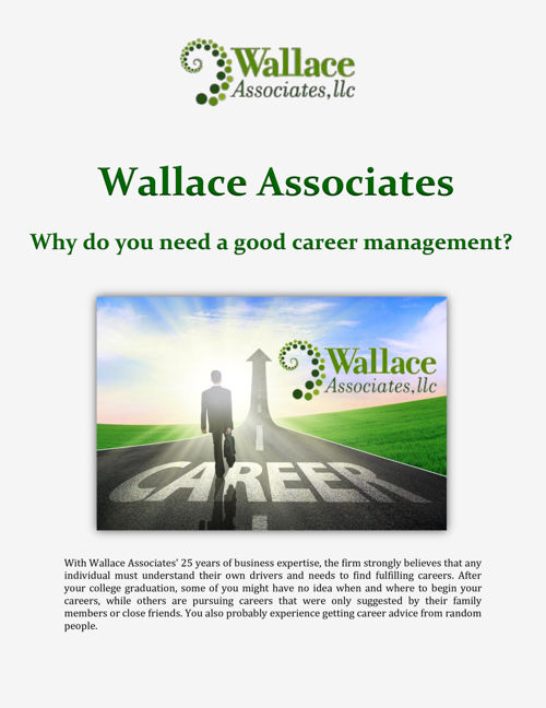 Wallace Associates: Why do you need a good career management