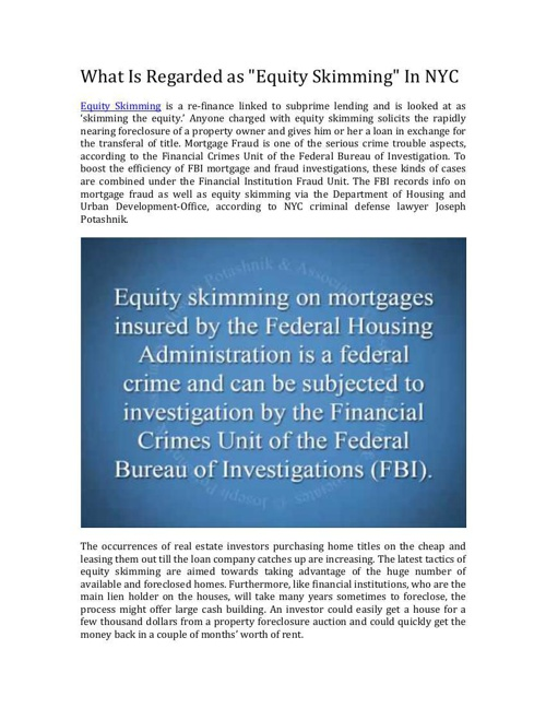 What Determines Equity Skimming In New York City?