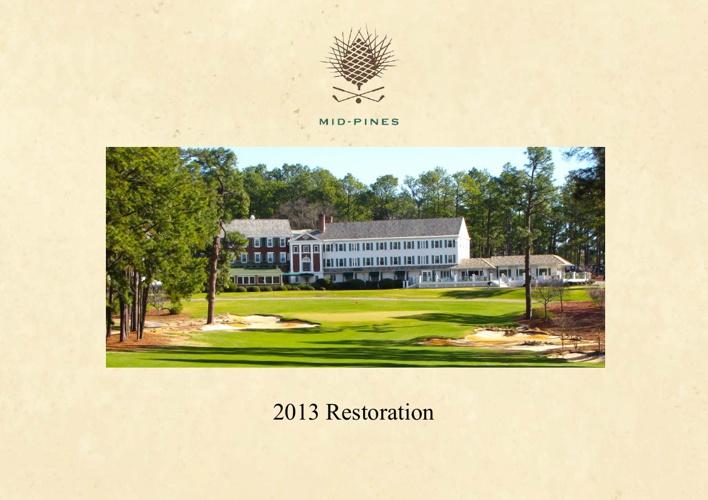 Mid Pines Restoration 2013