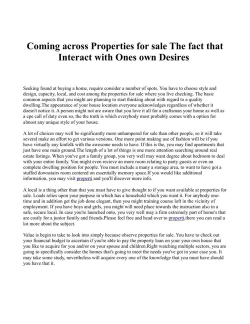 Coming across Properties for sale The fact that Interact with On