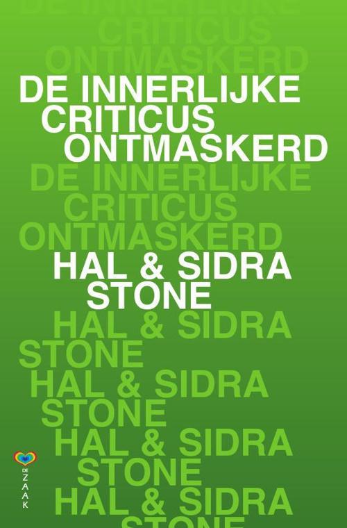 De innerlijke criticus ontmaskerd - Hal & Sidra Stone