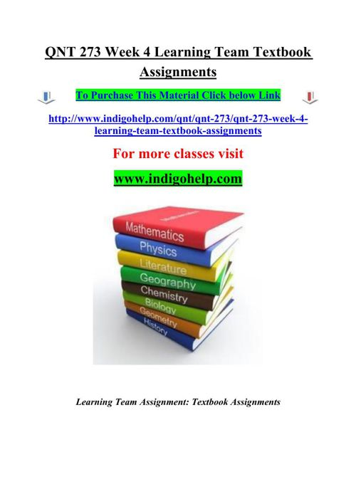 QNT 273 Week 4 Learning Team Textbook Assignments