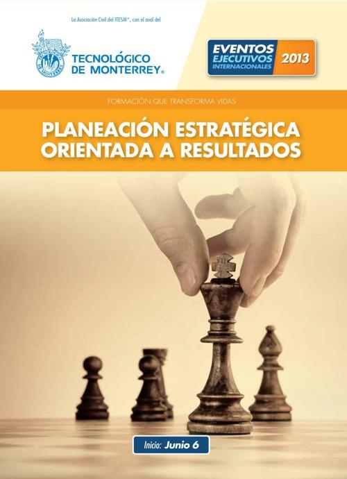 Planeación Estratégica Orientada a Resultados