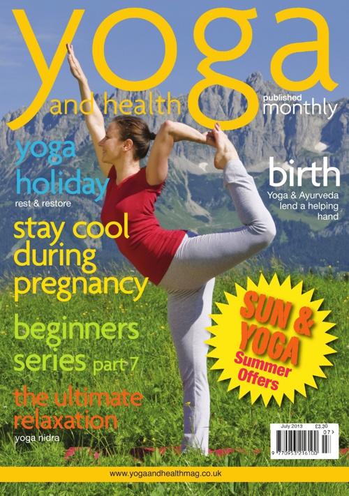 Yoga and Health Magazine July 2013