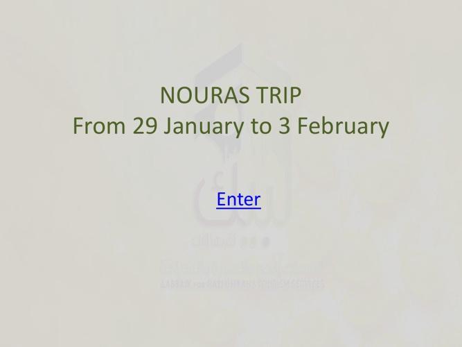 Nawras Trip 2