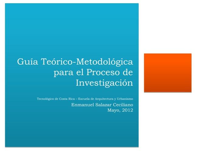 Guía Teórico-Metodológica para el Proceso de Investigación