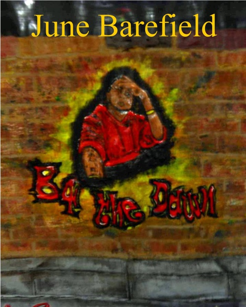 B 4 the Dawn by June Barefield