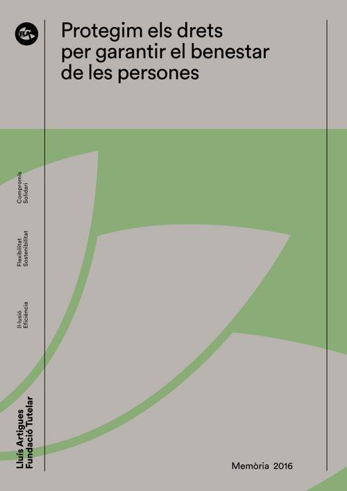 Memòria 2016 Fundació Tutelar Lluís Artigues