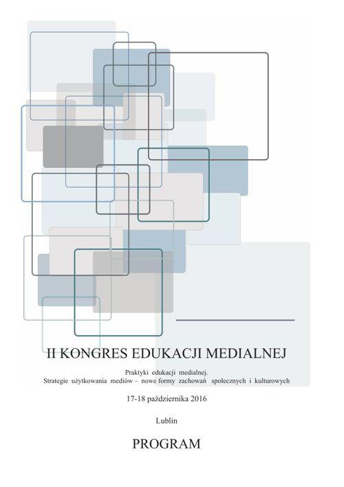 II Kongres Edukacji Medialnej PROGRAM