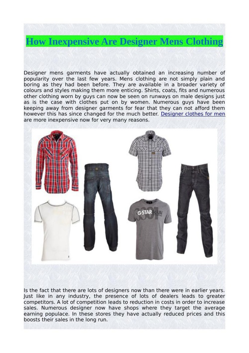 How Inexpensive Are Designer Mens Clothing