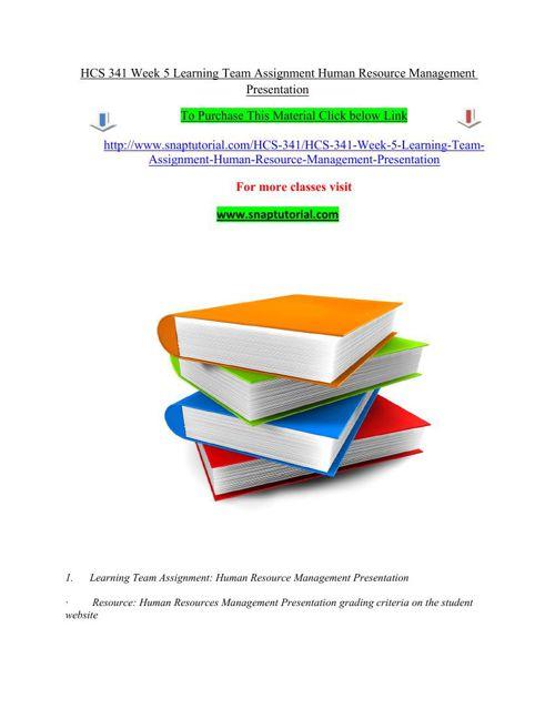 HCS 341 Week 5 Learning Team Assignment Human Resource Managemen