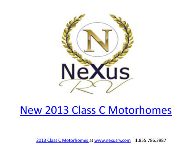 2013 New Class C Motorhomes by NeXus RV