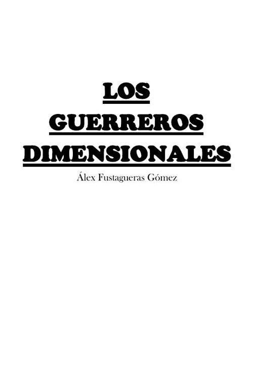 Los Guerreros Dimensionales