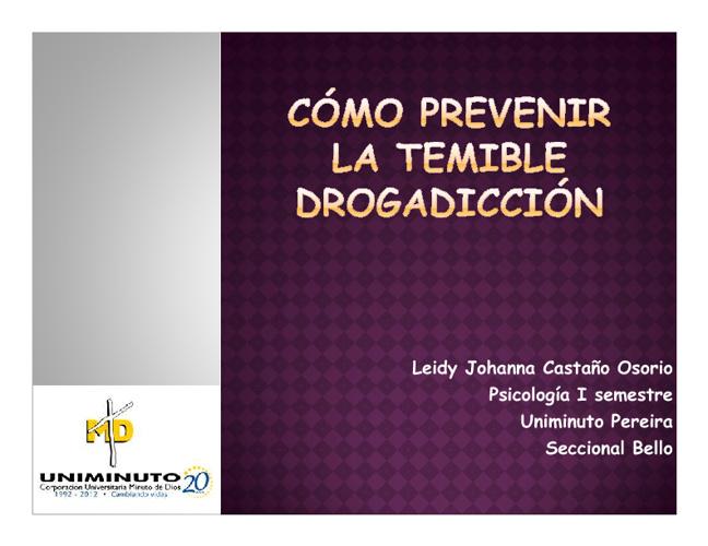¿como prevenir la temible drogadicción?
