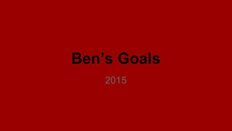 Goal Setting 2015 Benjamin Stapleton