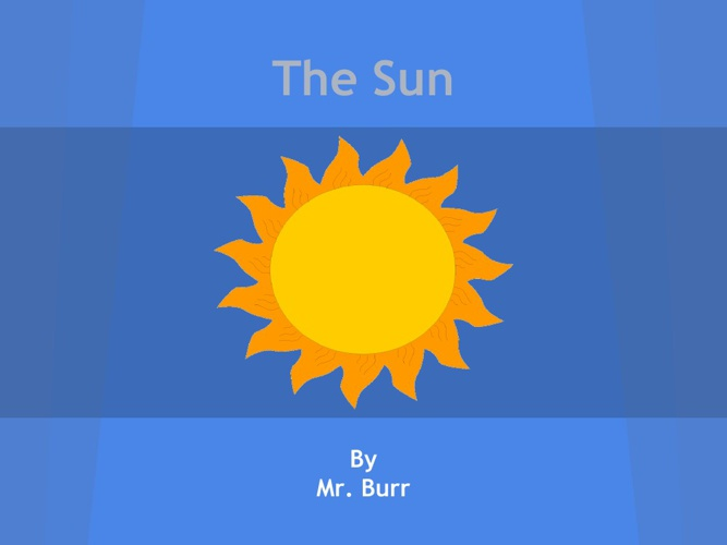 The Sun-Mr. Burr