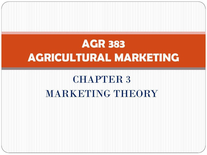 AGR 383 CHAPTER 3