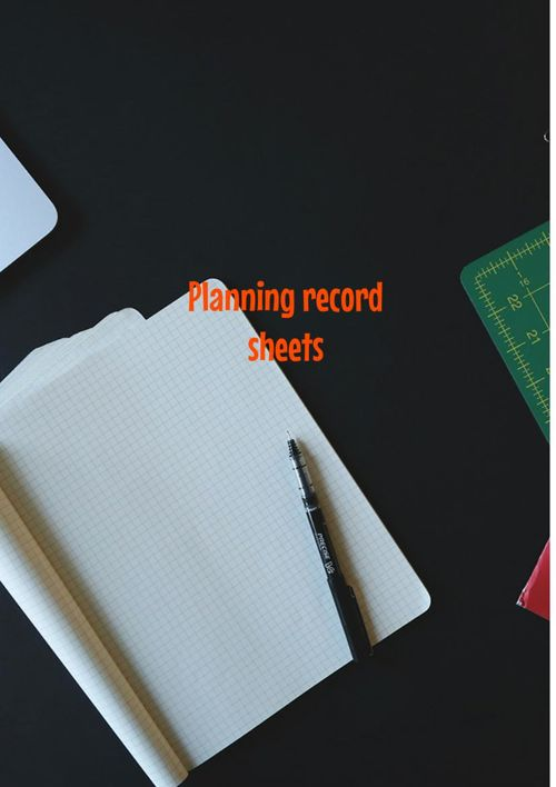 Planning Record Sheets