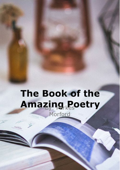 Poem book by: Parkes Morford