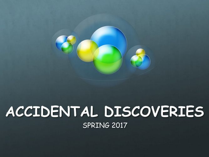 Accidental Discoveries 2017
