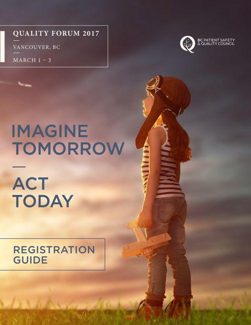 Quality Forum 2017 Registration Guide