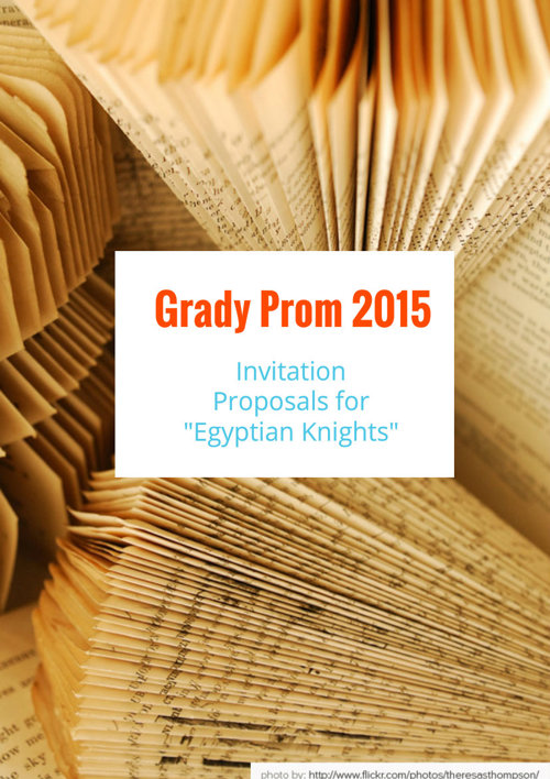 Grady Prom 2015: Invitation Proposals