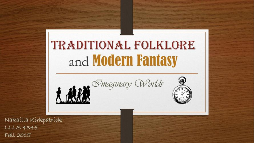 Traditional Folklore and Modern Fantasy Flip book