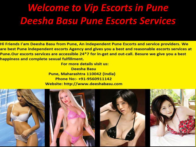 Welcome to Vip Escorts in Pune-Deesha Basu