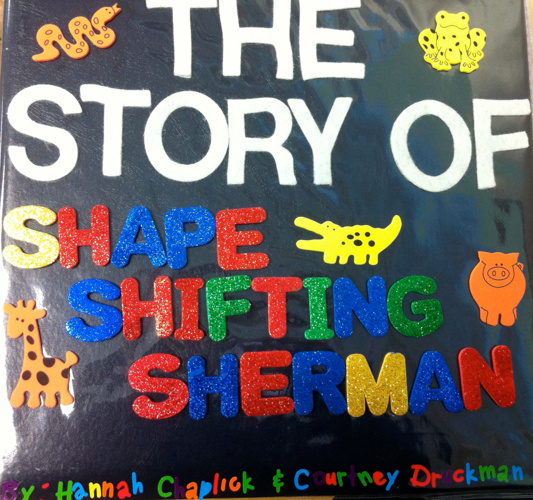 The Story Of Shape Shifting Sherman