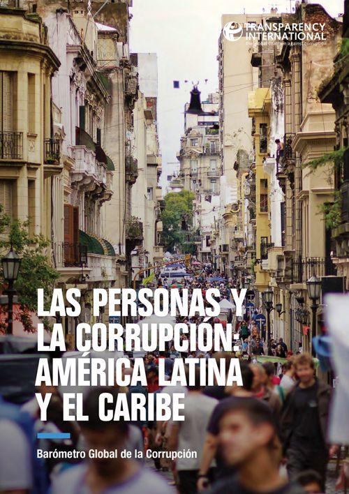 La corrupción y las personas América Latina y el Caribe